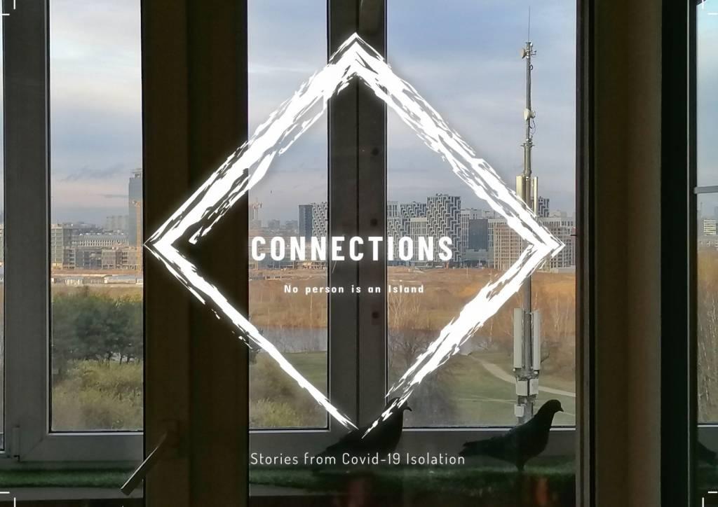 Taustalla ikkuna, josta näkyy kaukaisuudessa kaupunki. Edessä elokuvan nimi Connections - No person is an island, Stories from Covid-19 Isolation